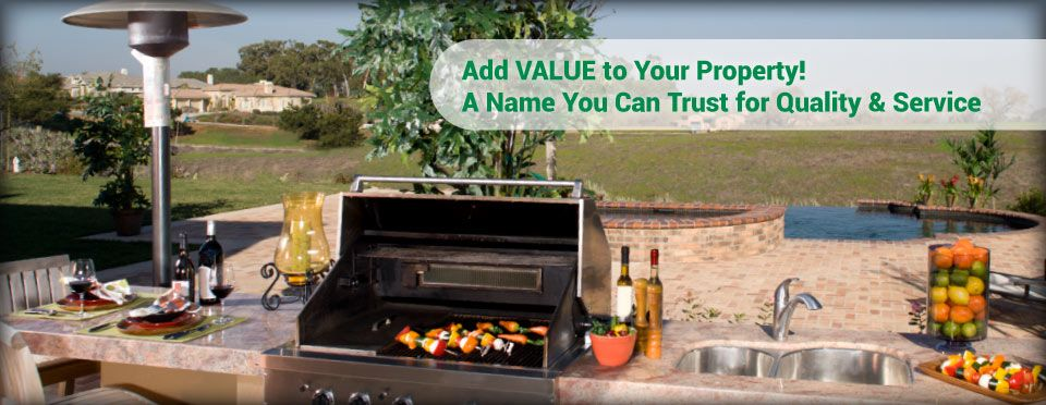Add VALUE to Your Property! A Name You Can Trust for Quality & Service | propane out door heater/grill