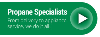 Propane Specialists | From delivery to appliance service, we do it all!